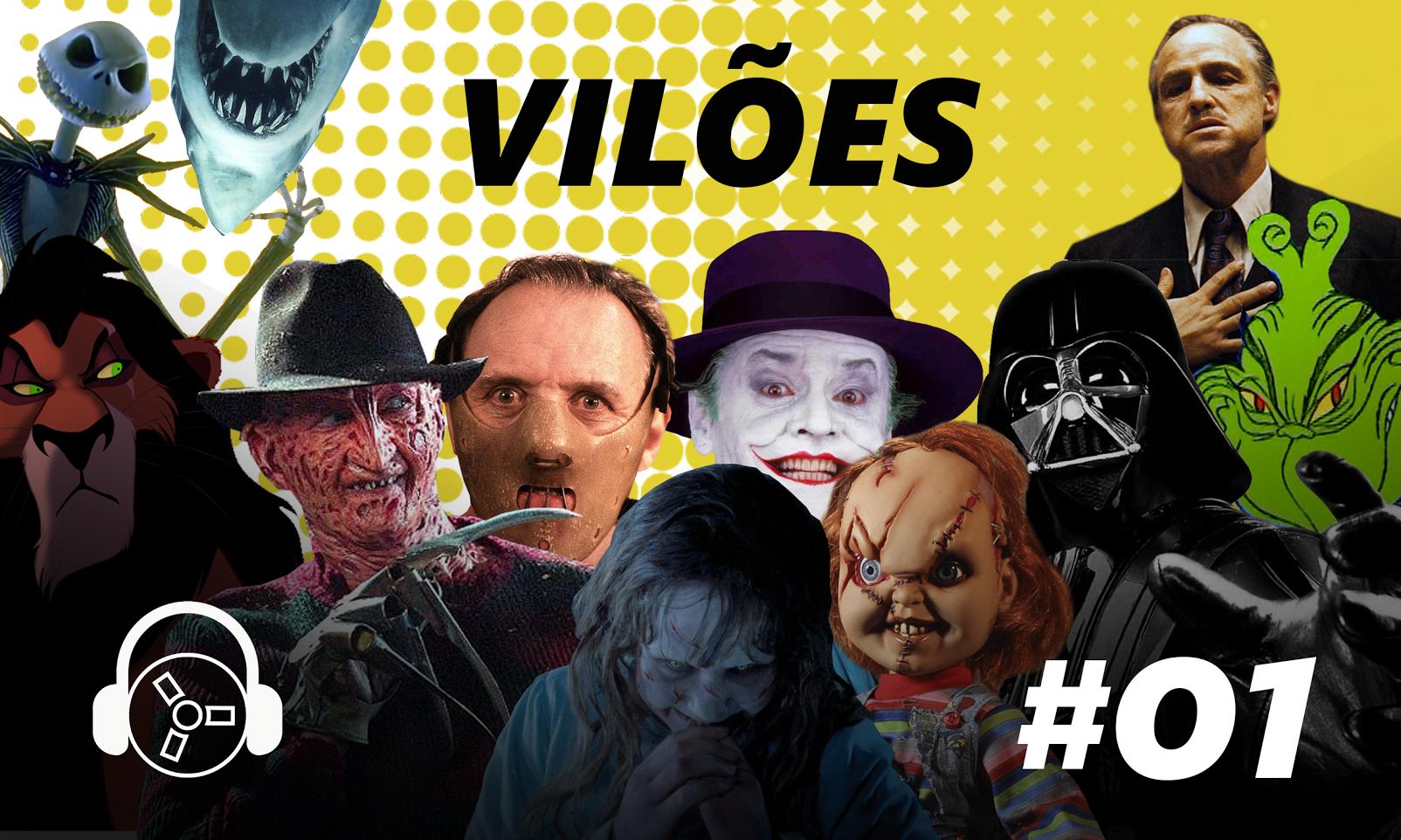 #01 - Vilões