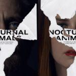 Animais Noturnos é tudo isso mesmo?