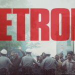 Filme baseado em fatos reais, 'Detroit' recebe o seu primeiro trailer